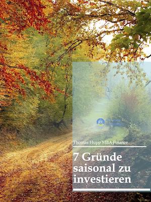 E-Buch 7 Gründe saisonal zu investieren